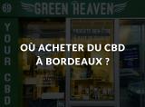 Où acheter du CBD à Bordeaux ?